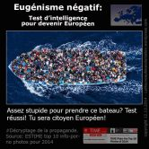 Negative Eugenicism - if you are stupid enough to take this boat, you will be an EU citizen